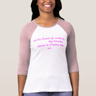 Ich bin @ so gut, meinen               Rauch T-Shirt