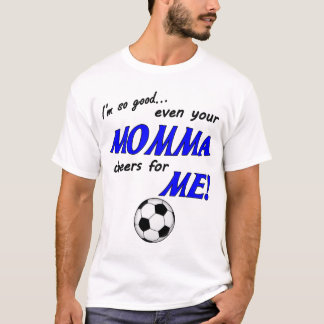Ich bin so gutes Fußball-Shirt T-Shirt