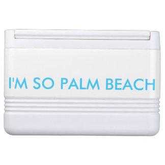 Ich bin SO PALM BEACH Igloo Kühlbox