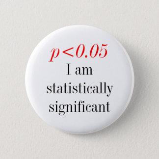 Ich bin statistisch significanat runder button 5,1 cm