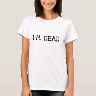 Ich bin tote Knochen T-Shirt