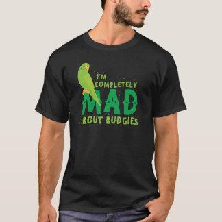 Ich bin über budgies vollständig wütend T-Shirt