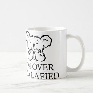 Ich bin über Koalafied Tasse