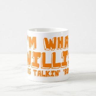 "Ich bin, was Willis talking ""Kampf war Tasse"