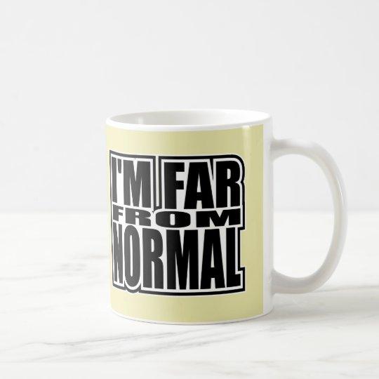 Ich bin weit von Normal - Pop-Mode-Ikone Tasse