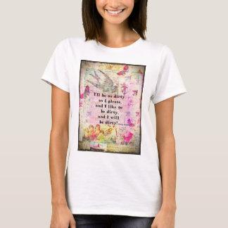 Ich bin wie ZITAT I bitte EMILY BRONTE so T-Shirt