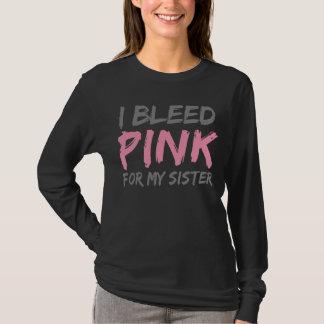 Ich blute rosa Brustkrebs-Schwester T-Shirt
