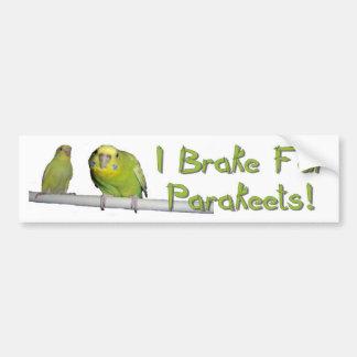 Ich bremse für Parakeets Autoaufkleber