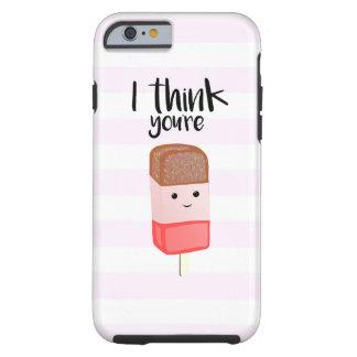 Ich denke, dass Sie TOLL sind - rufen Sie Fall an Tough iPhone 6 Hülle