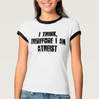 ich denke, deshalb bin ich, T - Shirt atheistisch