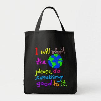 Ich erbe die Erde tue bitte gutes etwas Einkaufstasche
