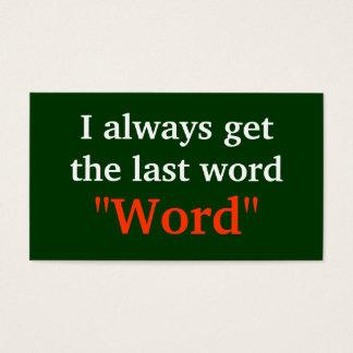 Ich erhalte immer das letzte Wort-Grün Visitenkarte