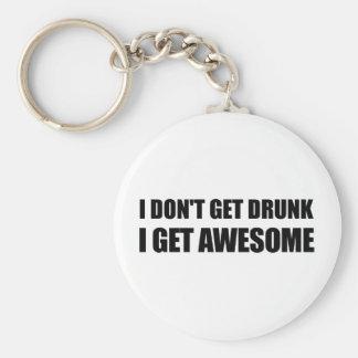 Ich erhalte nicht betrunken, ich erhalte schlüsselanhänger