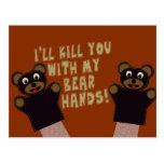 Ich erhalte Sie mit meinen Bärn-Händen Postkarte