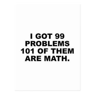 Ich erhielt 99 Probleme 101 von ihnen bin Mathe Postkarte