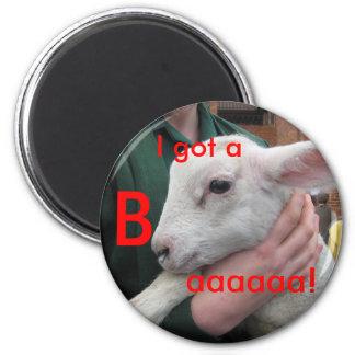 Ich erhielt ein Baaaaa! Runder Magnet 5,7 Cm