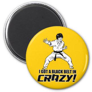 Ich erhielt einen schwarzen Gürtel in verrücktem Runder Magnet 5,7 Cm