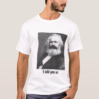 Ich erklärte Ihnen so! T-Shirt