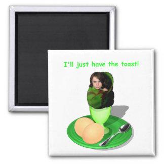 Ich esse gerade den Toast - quadratischen Magneten Quadratischer Magnet
