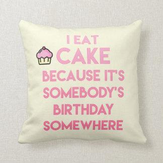 Ich esse Kuchen! Lustiges Zitat Kissen