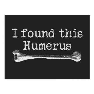 Ich fand diesen Humerus Postkarte
