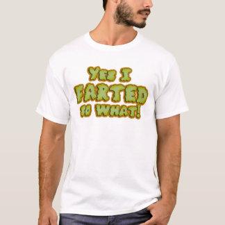 Ich Farted! T-Shirt