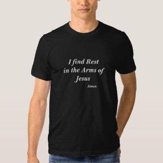 Ich finde Erholung in den Armen von Jesus    amen T-Shirts