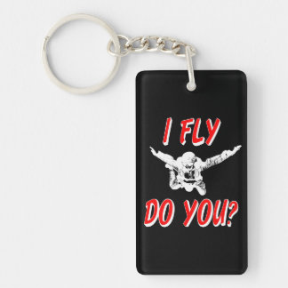 Ich fliege, tun Sie? (weiß) Schlüsselanhänger