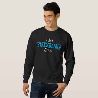 Ich FRISIERE Kälte - blaue Strickjacke Sweatshirt