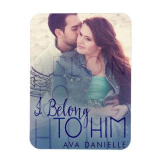 Ich gehöre ihm Ava Danielle Bücher Magnet