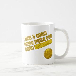 Ich gewann einen Nobel-Friedenspreis für Sein Tasse