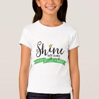 ich glänze mein Weise tapferes und mutiges T-Shirt