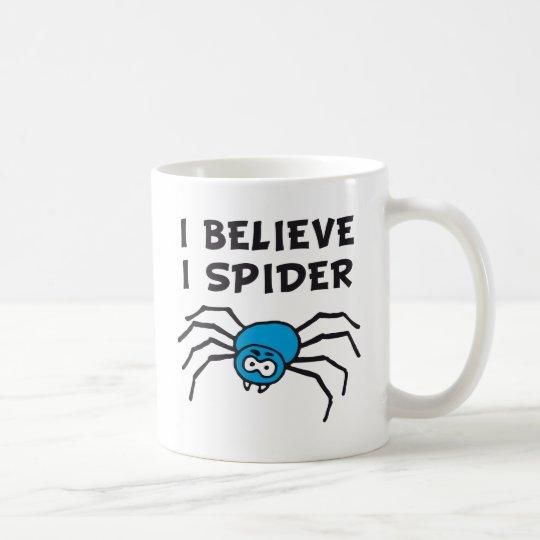Ich glaub ich spinne - i believe i spider kaffeetasse