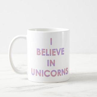 Ich glaube an die rosa Unicorns und lila Kaffeetasse