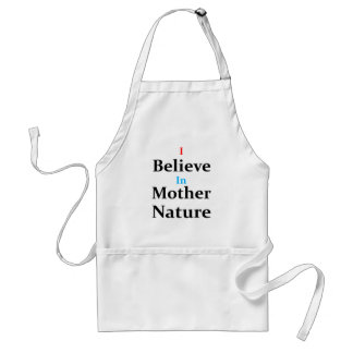 Ich glaube an Mutter Natur Schürze