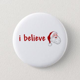 Ich glaube an Sankt Runder Button 5,7 Cm
