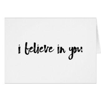 Ich glaube an Sie Minimalist handlettered Karte