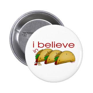 Ich glaube an Tacos Runder Button 5,7 Cm
