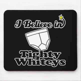 ich glaube an tighty whiteys mauspads