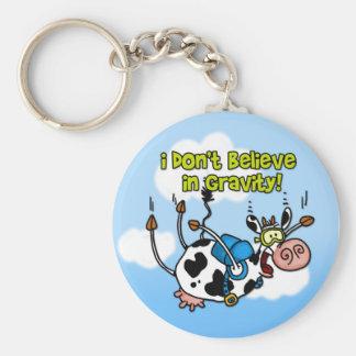 Ich glaube nicht an Schwerkraft keychain Schlüsselanhänger