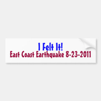 Ich glaubte es! Ostküsten-Erdbeben, 2011 Autoaufkleber