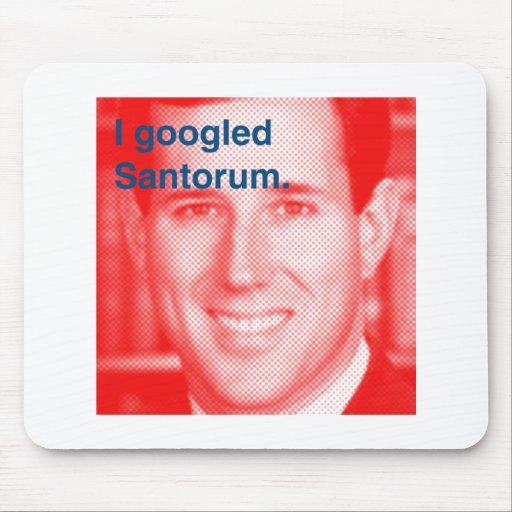 Ich googled Santorum Mousepad