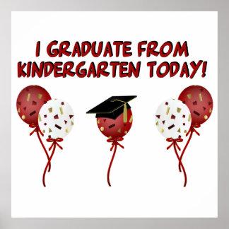 Ich graduiere vom Kindergarten-heute Plakat