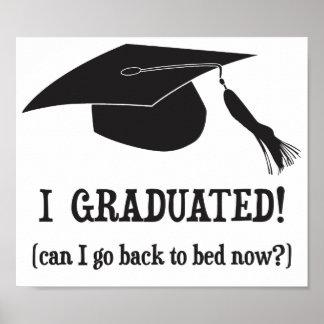 Ich graduierte Kann ich zurück gehen jetzt zu Poster