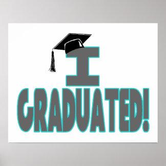 Ich graduierte mit schwarzer Kappe Plakatdruck