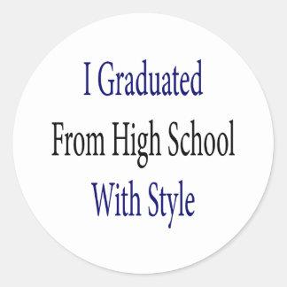Ich graduierte von der Highschool mit Art Runder Aufkleber