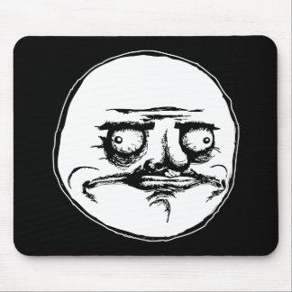 ich gusta Gesichtsrasereigesicht meme Spaß lol rof Mauspads