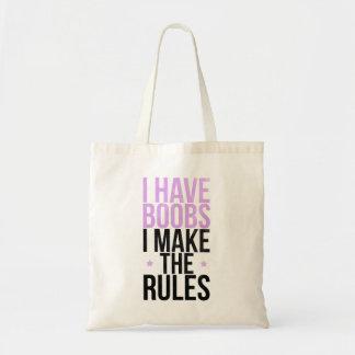 Ich habe Brüste, die ich die Regeln aufstelle Budget Stoffbeutel