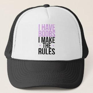 Ich habe Brüste, die ich die Regeln aufstelle Truckerkappe