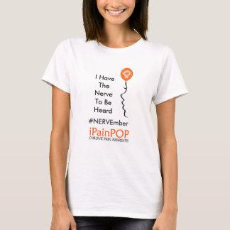Ich habe den gehört zu werden Nerv, T-Shirt